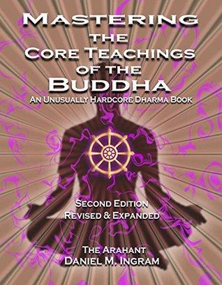 """Дэниэл Ингрэм """"Осваивая сущностные учения Будды"""" (глава Развитие прозрения)"""